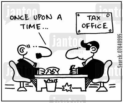 tax office cartoon humor: 'Once upon a time.'