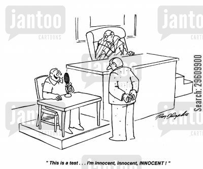 spoken cartoon humor: 'This is a test... I'm innocent, innocent, INNOCENT!'