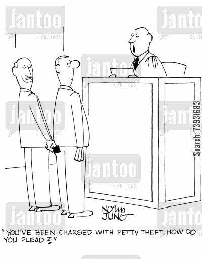guiltiness cartoon humor: 'You've been charged with petty theft. How do you plead?'
