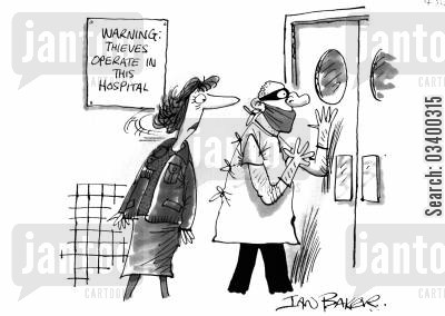 hospitalisation cartoon humor: Warning: thieves operate in this hospital