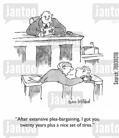 criminal cartoon humor: 'After extensive plea-bargaining, I got you twenty years plus a nice set of tires.'