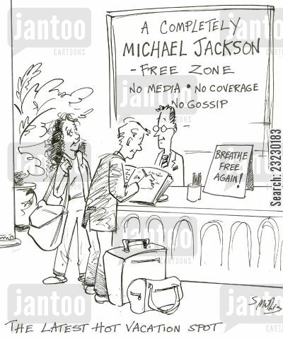 summer break cartoon humor: 'A Michael Jackson-free zone' - The latest hot vacation spot.