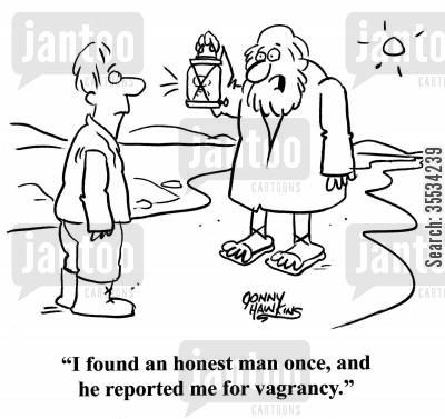 clean conscience cartoon humor: Diogenes: 'I found an honest man once, and he reported me for vagrancy.'