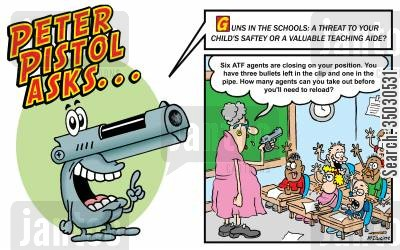 school shootings cartoon humor: Guns in the schools: a threat to your child's saftey or a valuable teaching aide?