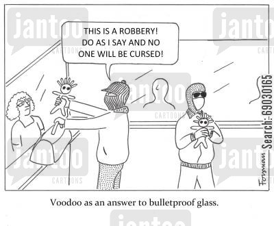 bullet cartoon humor: Voodoo as an answer to bulletproof glass.