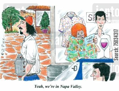 merlot cartoon humor: 'Yeah, we're in Napa Valley.'