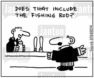 brags cartoon humor: 'Does that include the fishing rod?'