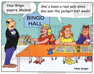 bingo cartoon humor: 'Your Bingo papers, Madam!'  'She's been a real pain since she won the jackpot last week!'