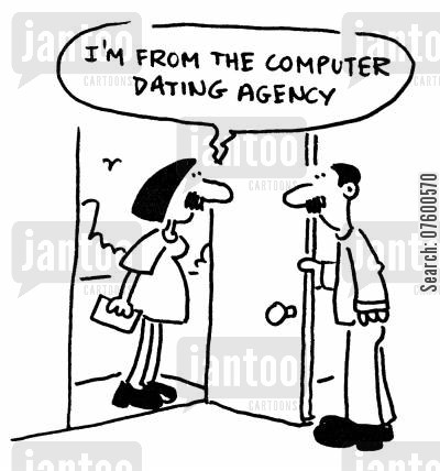 internet chat room cartoon humor: 'I'm from the computer dating agency.'