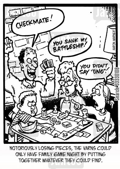 board game cartoon humor: Notoriously losing pieces, the Varns could only have family game night by putting together whatever they could find. 'Checkmate!' 'You sank my Battleship!' 'You didn't say 'UNO'!