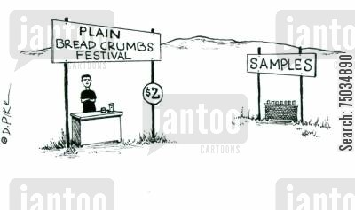 epicurean cartoon humor: The Plain Bread Crumbs Festival is a dud.