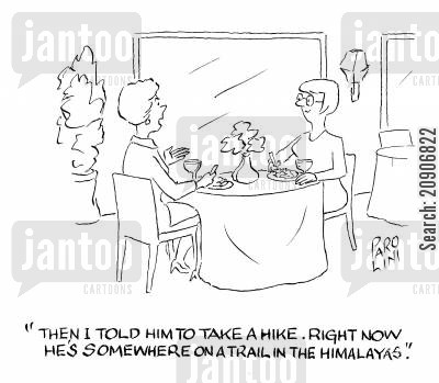 disappeared cartoon humor: 'Then I told him to take a hike. Right now he's somewhere in the Himalayas.'