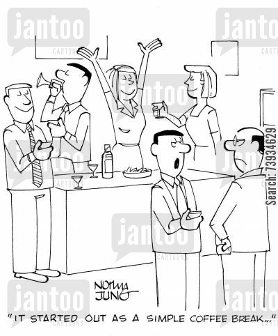 office party cartoon humor: 'It started out as a simple coffee break...'