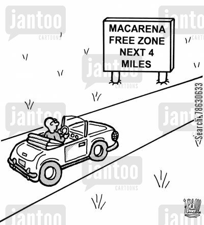 road trips cartoon humor: macarena free zone next 4 miles (sign on road)