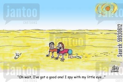 travel game cartoon humor: 'Oh wait, I've got a good one! I spy with my little eye.'