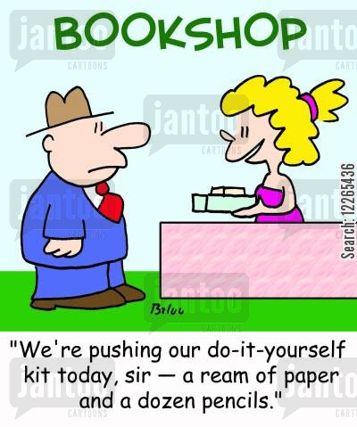 book club cartoon humor: BOOKSHOP, 'We're pushing our do-it-yourself kit today, sir -- a ream of paper and a dozen pencils.'