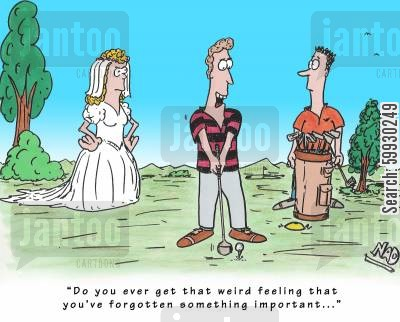 golf matches cartoon humor: 'Do you ever get that weird feeling that you've forgotten something really important...'