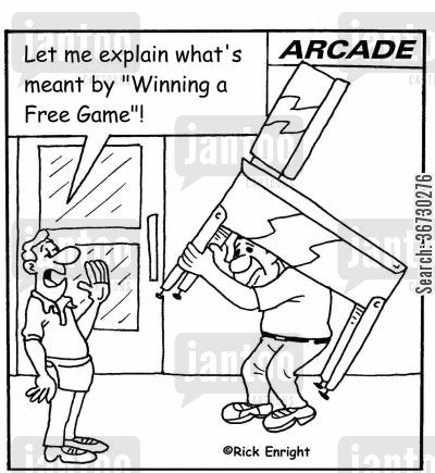 arcades cartoon humor: 'Let me explain what's meant by Winning a Free Game!'
