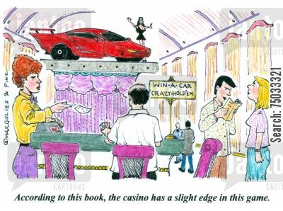dealer cartoon humor: 'According to this book, the casino has a slight edge in this game.'