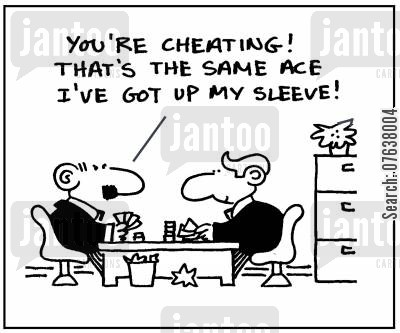 poker table cartoon humor: 'You're cheating! That's the same ace I've got up my sleeve.'