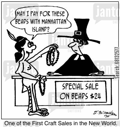 puritan cartoon humor: 'May pay for these beads with Manhattan Island?' 'One of the First Craft Sales in the New World.'