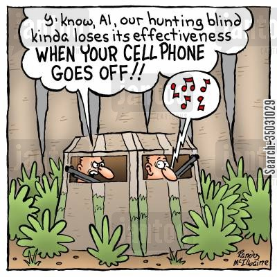 alert cartoon humor: 'Y'know, Al, our hunting blind kinda loses its effectiveness WHEN YOUR CELL PHONE GOES OFF!'