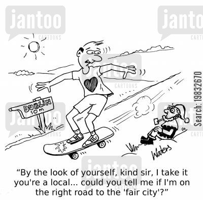 asking directions cartoon humor: 'By the look of yourself, kind sir, I take it you're a local... could you tell me if I'm on the right road to the 'fair city'?'