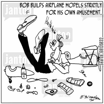 airplane model cartoon humor: 'Bob builds airplane models strictly for his own amusement.'