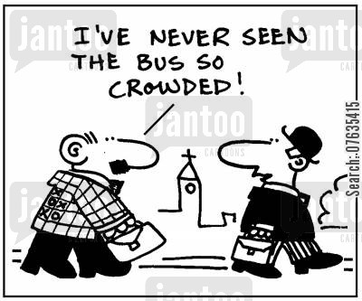 check suit cartoon humor: I've never seen the bus so crowded.