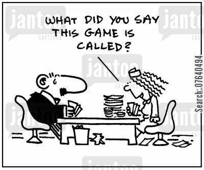 poker games cartoon humor: 'What did you say this game is called?'