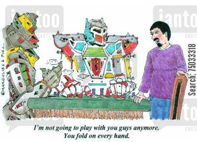 pokers cartoon humor: 'I'm not going to play with you guys anymore. You fold on every hand.'