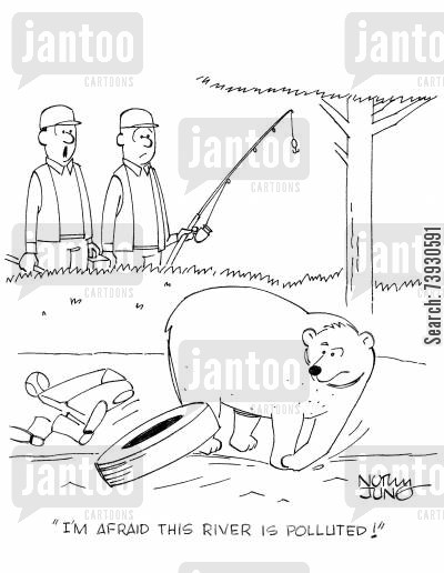 fishing expedition cartoon humor: 'I'm afraid this river is polluted!'