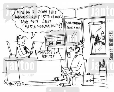mislead cartoon humor: 'How do I know this manuscript is 'fiction' and not just 'misinformation'?'