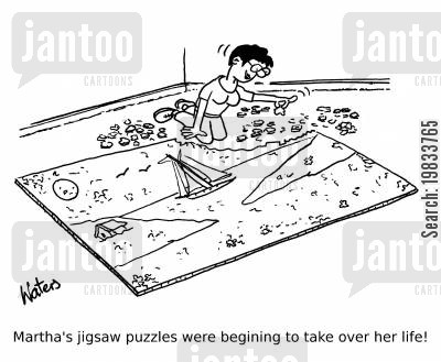 quiz cartoon humor: Martha's jigsaw puzzles were begining to take over her life.
