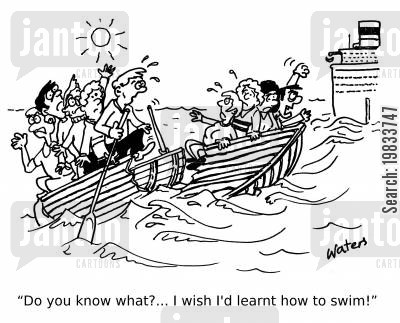 sinking ship cartoon humor: 'Do you know what?... I wish I'd learnt how to swim!'