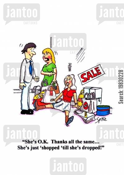 superstores cartoon humor: 'She's O.K. Thanks all the same... She's just 'shopped 'till she's dropped!''