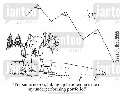 portolios cartoon humor: 'For some reason, hiking up here reminds me of my underperforming portfolio!'