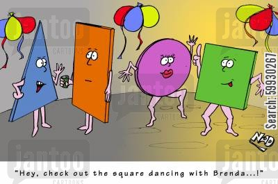 clubbers cartoon humor: Meanwhile, back at the 'shape' party... 'Hey, check out the square dancing with Brenda...!'