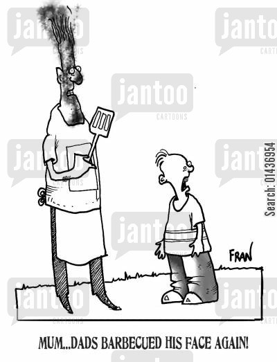 summer pastime cartoon humor: 'Mum...Dad's barbecued his face again.'