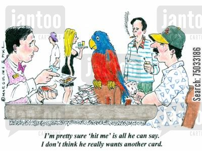 poker cartoon humor: 'I'm pretty sure 'hit me' is all he can say. I don't think he really wants another card.'