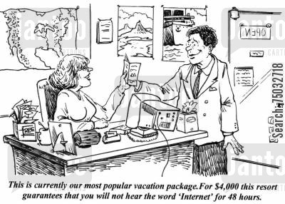 getaway cartoon humor: 'This is currently our most popular vacation package. For $4,000 this resort guarantees that you will not hear the word 'Internet' for 48 hours.'