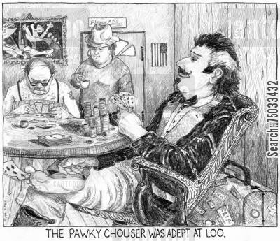 literary cartoon humor: 'The pawky chouser was adept at loo.'