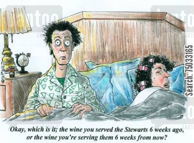 dinner party cartoon humor: 'Okay, which is it; the wine you served the Stewarts 6 weeks ago, or the wine you're serving them 6 weeks from now?'