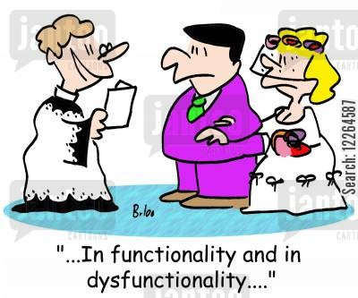 functional cartoon humor: '...In functionality and in dysfunctionality....'