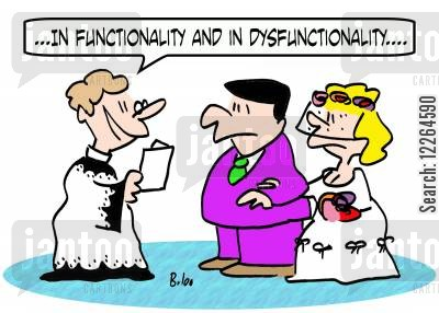 dysfuntional cartoon humor: '...In functionality and in dysfunctionality....'