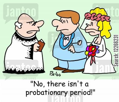 no cartoon humor: 'No, there isn't a probationary period!'