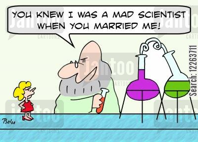 shrunk cartoon humor: 'You knew I was a mad scientist when you married me!'