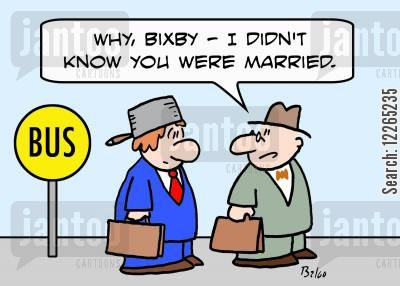 domestic fight cartoon humor: BUS, 'Why, Bixby -- I didn't know you were married.'