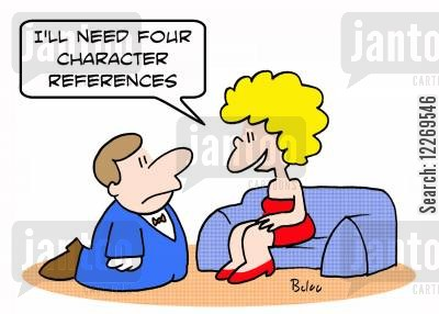 background checks cartoon humor: 'I'll need four character references.'