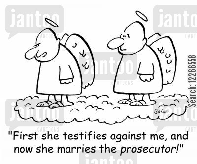 prosecutor cartoon humor: 'First she testifies against me, and now she marries the prosecutor!'